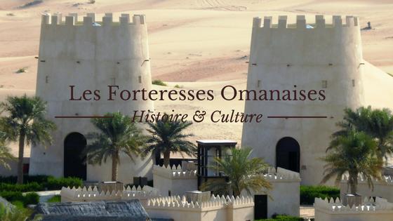 les forteresses d'Oman